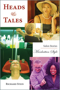 Heads and Tales - Salon Stories Manhattan Style by Richard Stein