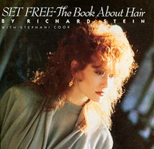 Richard Stein's Book - Set Free - The Book About Hair